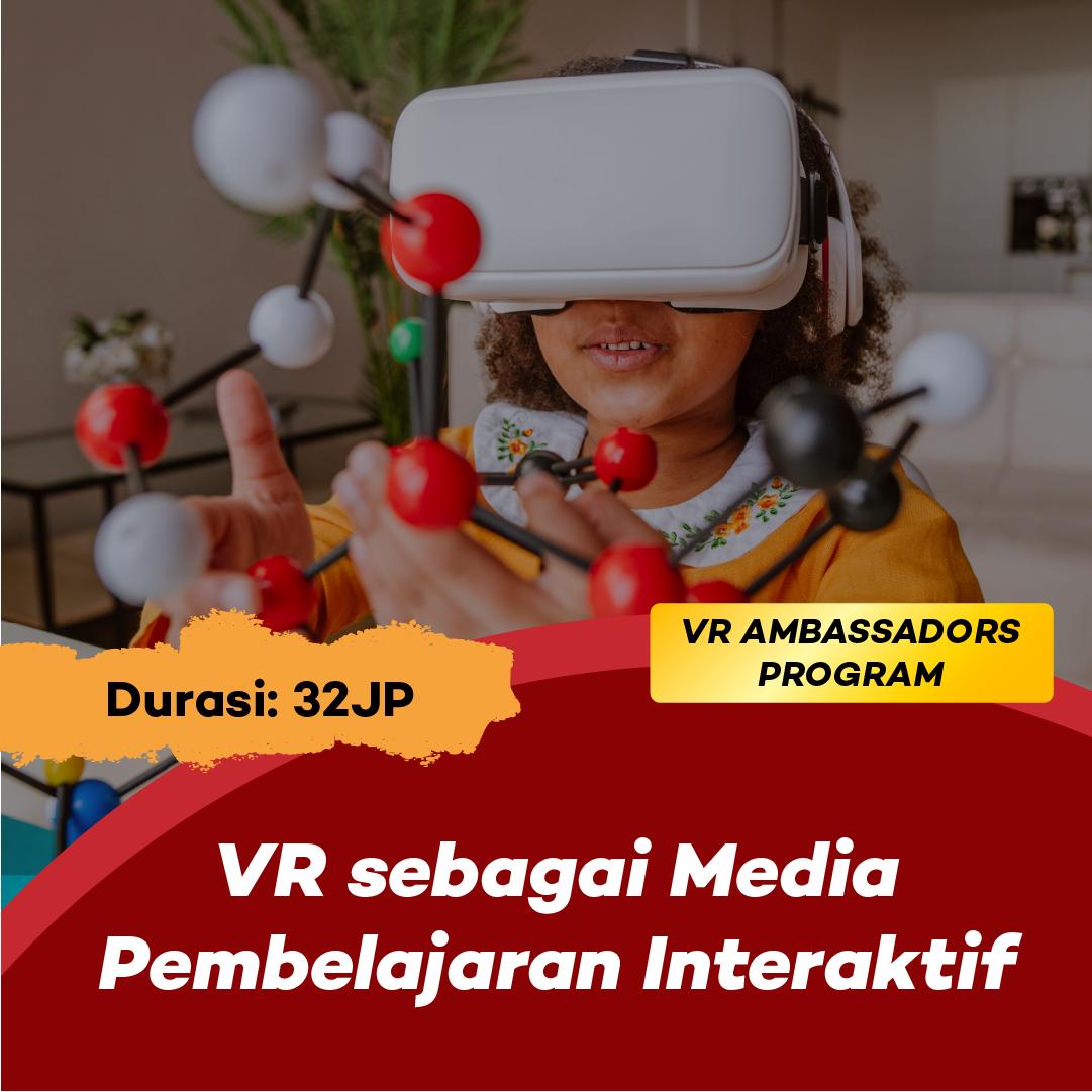 Photo Kelas 2: VR sebagai Media Pembelajaran Interaktif