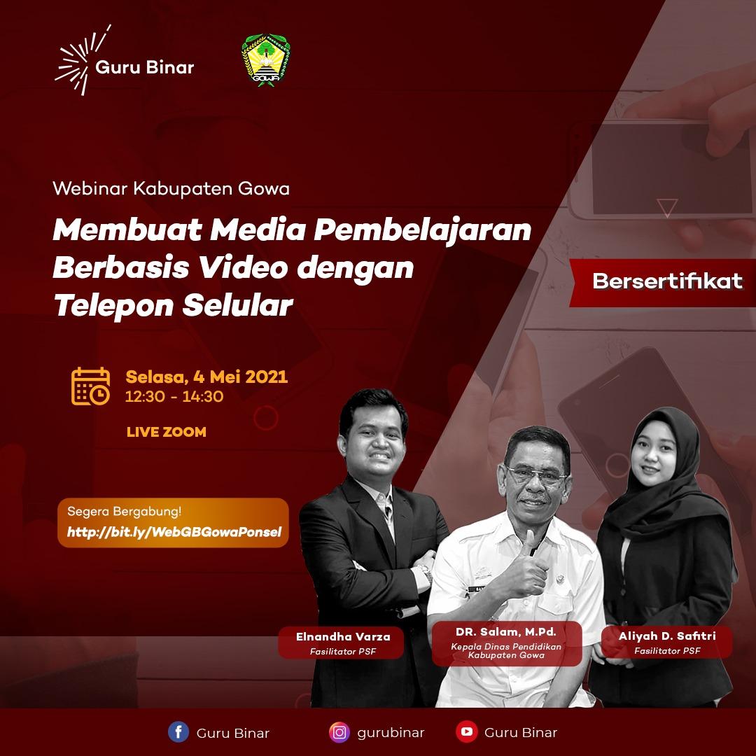 Photo Webinar Gowa: Membuat Media Pembelajaran Berbasis Video dengan Telepon Seluler